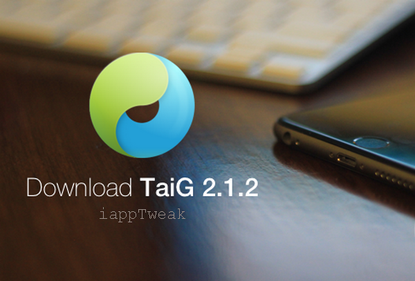 taig 2.1.2 jailbreak tool for ios 8.3 and 8.2 iapptweak